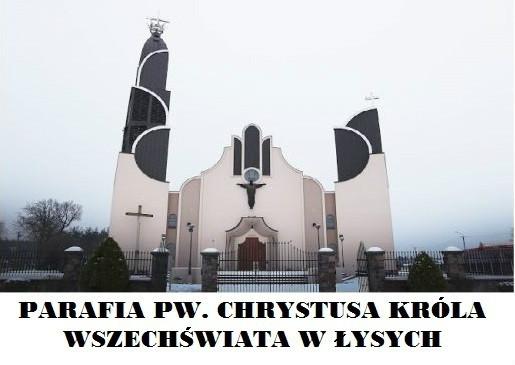 Parafia pw. Chrystusa Króla Wszechświata w Łysych